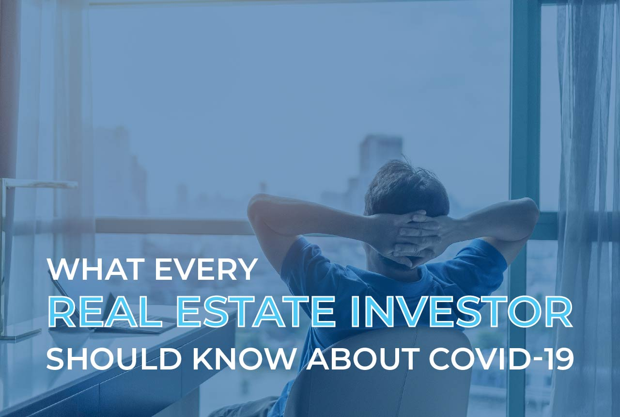 What Commercial Real Estate Investors Need To Know About COVID-19