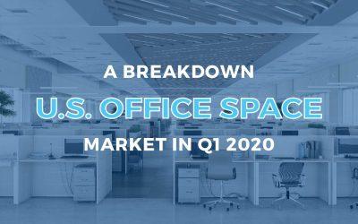 A Breakdown of the U.S. Office Market in Q1 2020