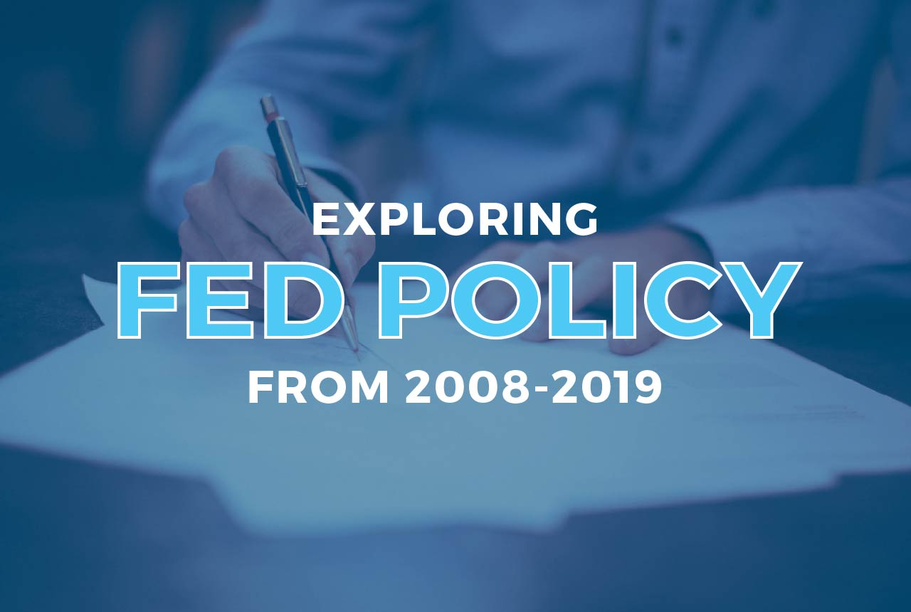 exporing-fed-policy-from-the-great-recession-of-2008-2019-01