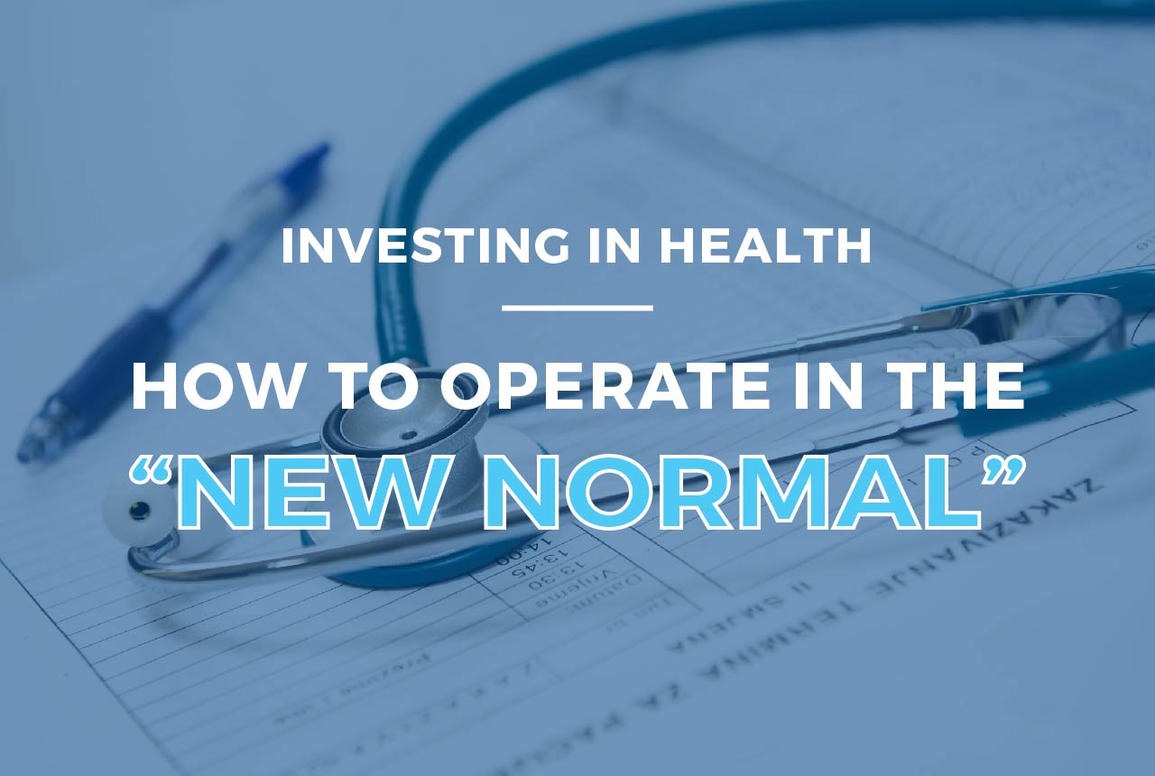 investing-in-health-operating-the-new-normal-01