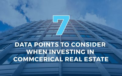7 Data Points to Consider When Investing in Commercial Real Estate