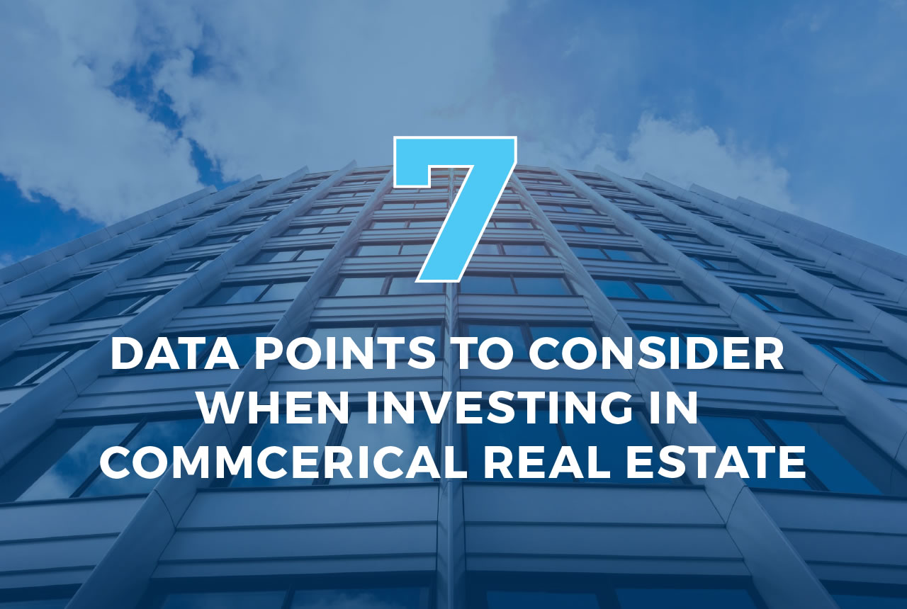 7-data-points-to-consider-when-investing-in-commercial-real-estate-01
