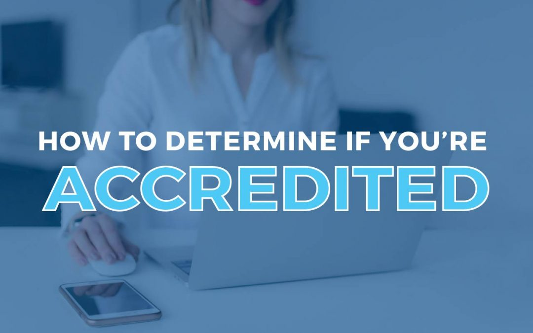 How To Determine If You're an Accredited Investor