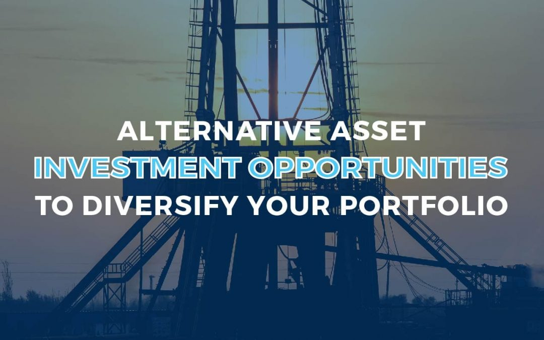 Alternative Asset Investment Opportunities to Diversify Your Portfolio