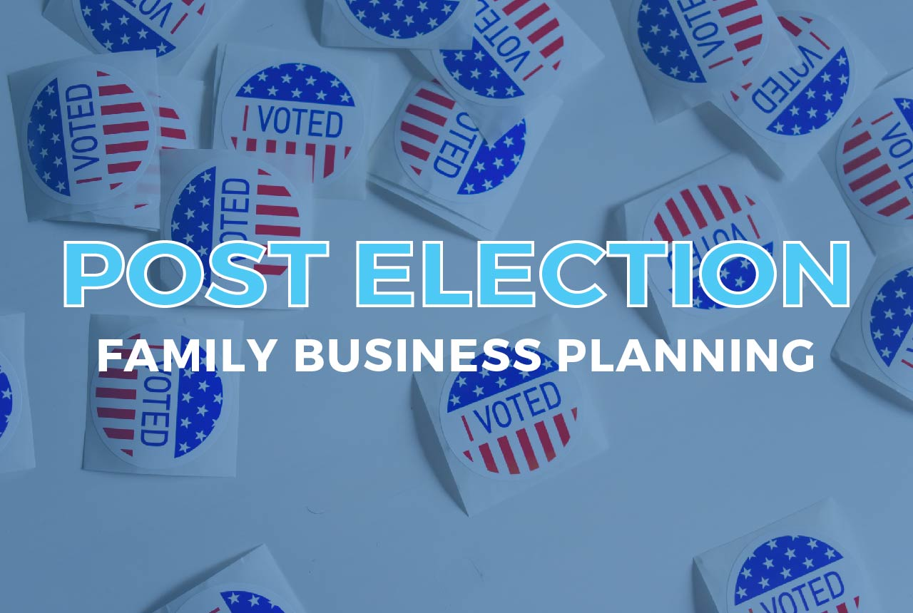 post-election-family-business-planning-01