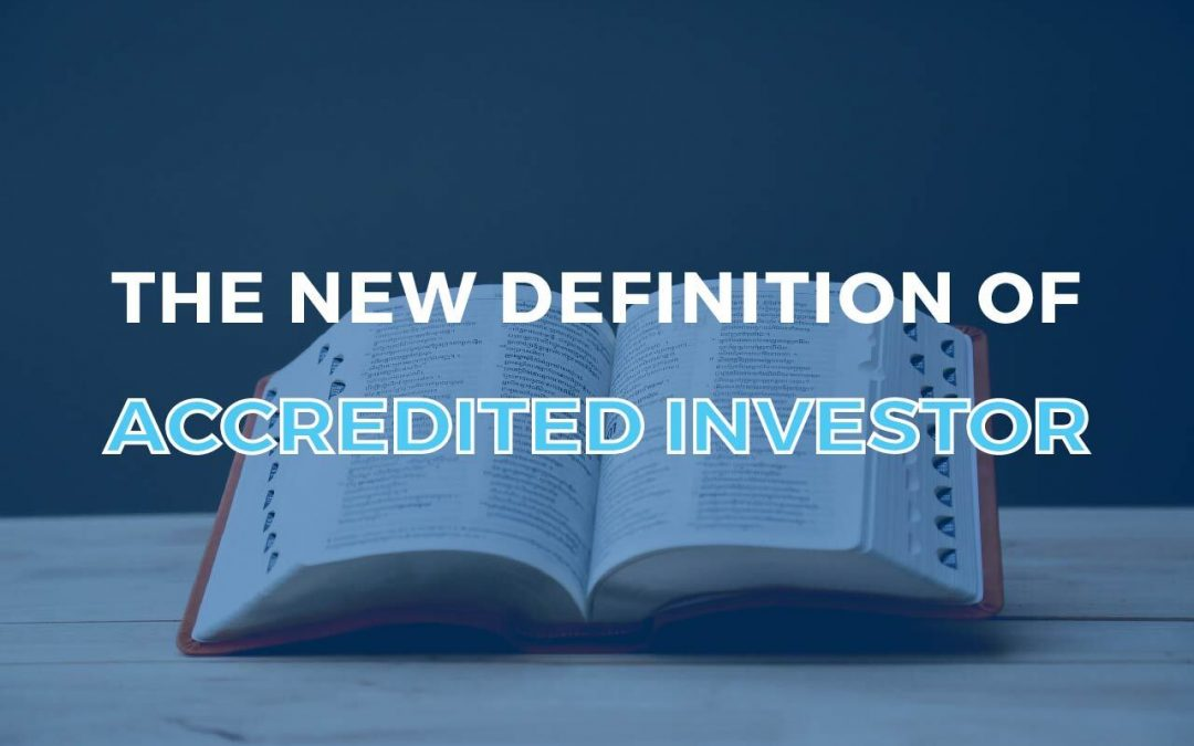 "The New Definition of ""Accredited Investor"""