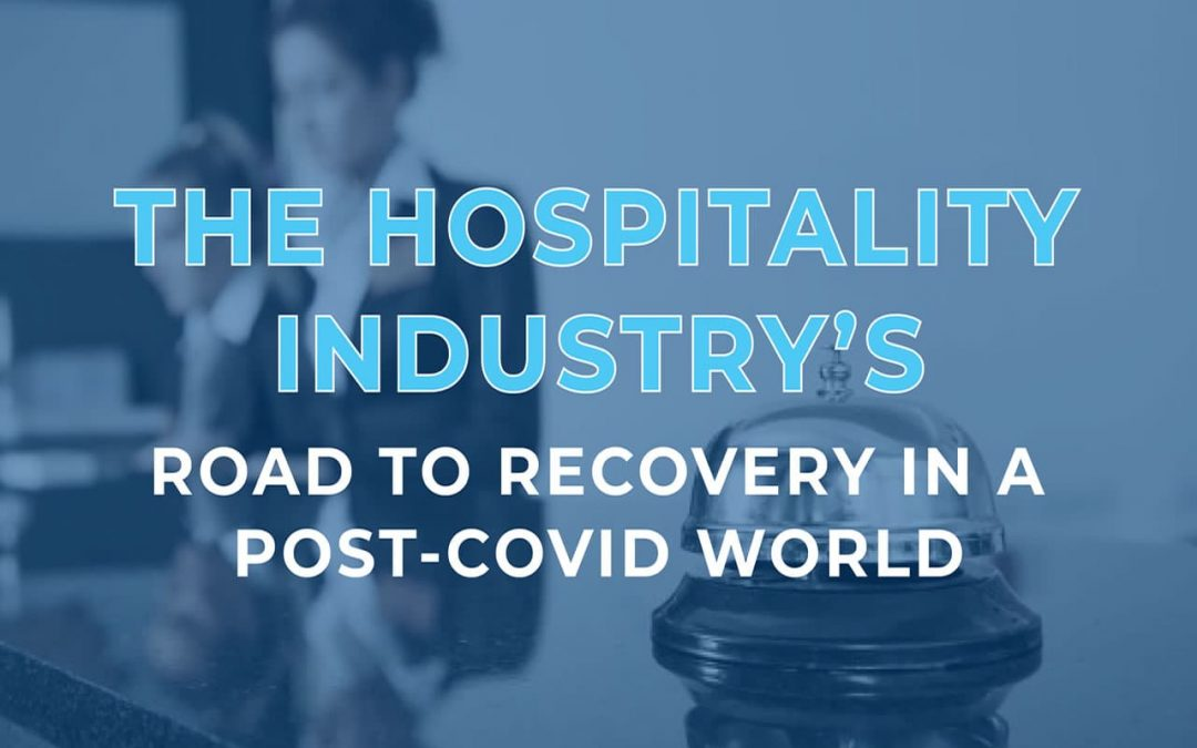 The Hospitality Industry's Road to Recovery