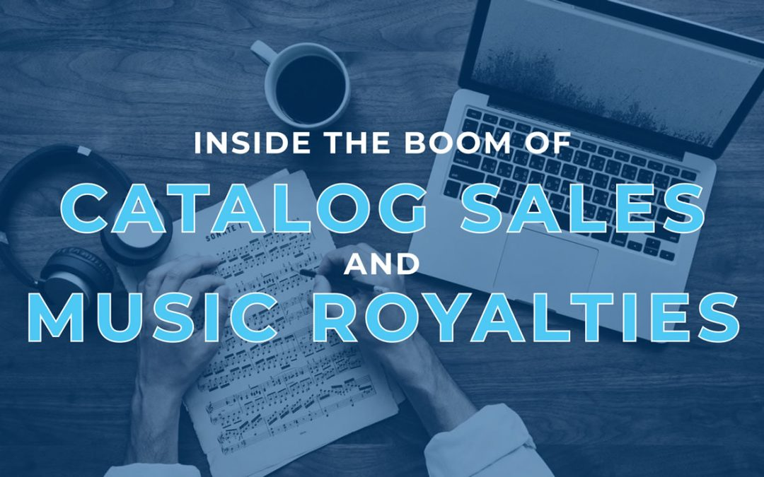 Inside the Boom of Catalog Sales and Music Royalties