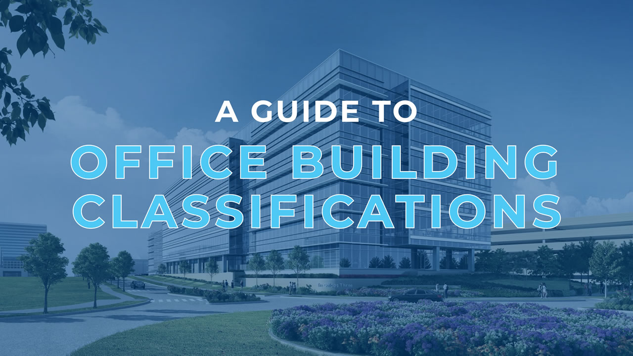 a-guide-to-office-building-classifications