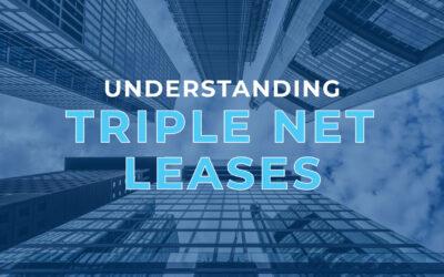 Understanding Triple Net Leases